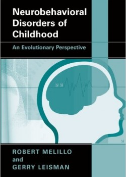 Neurobehavioral Disorders of Childhood An Evolutionary Perspective