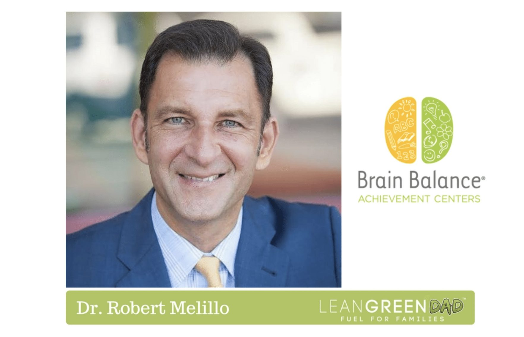 Dr. Robert Melillo on Lean Green Dad